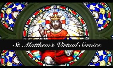 St. Matthew's Virtual Service – 17 October 2021