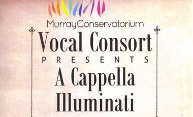 "Murray Conservatorium Vocal Consort presents ""A Cappella Illuminati"""
